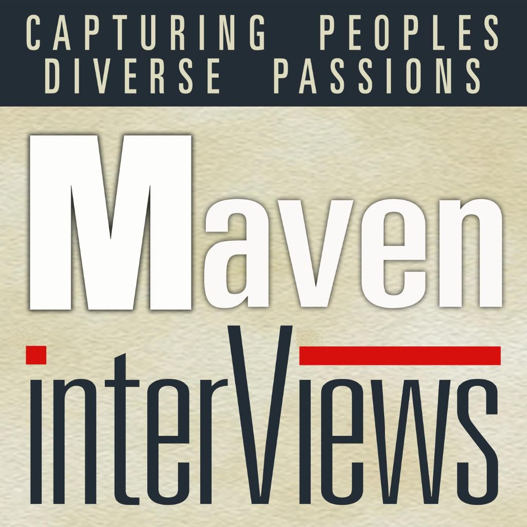 Podcast – Maven Interviews
